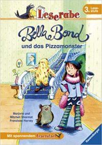 Bella Bond und das Pizzamonster von Marjorie W. Sharmat