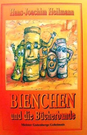 Bienchen und die Bücherbande von Hans-Joachim Heilmann