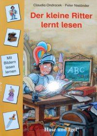 Der kleine Ritter lernt lesen von Claudia Ondracek
