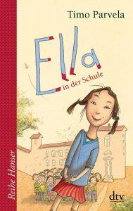 Ella in der Schule von Timo Parvela