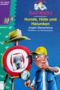 Hunde, Hüte und Halunken von Jürgen Banscherus