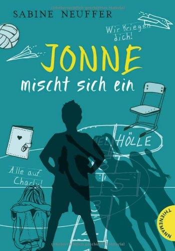 Jonne mischt sich ein von Sabine Neuffer