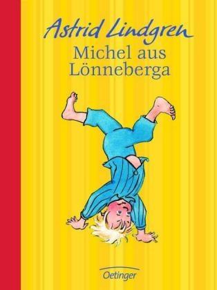 Michel aus Lönneberga von Astrid Lindgren