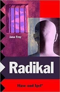 Radikal von Jana Frey