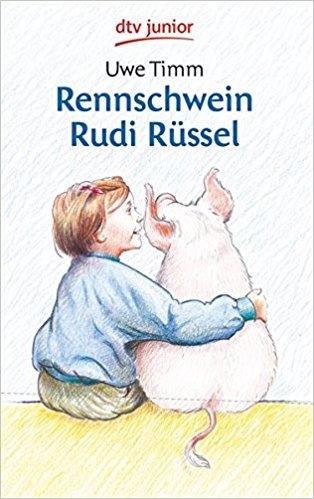 Rennschwein Rudi Rüssel von Uwe Timm