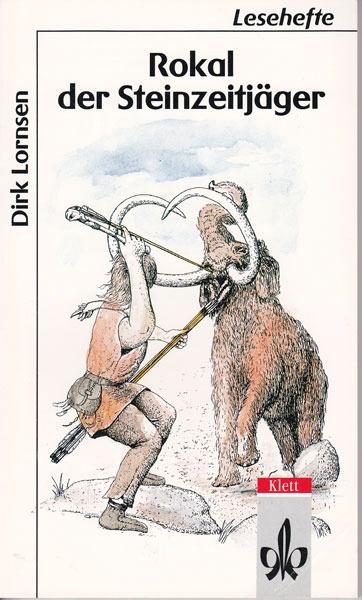 Rokal der Steinzeitjäger von Dirk Lornsen