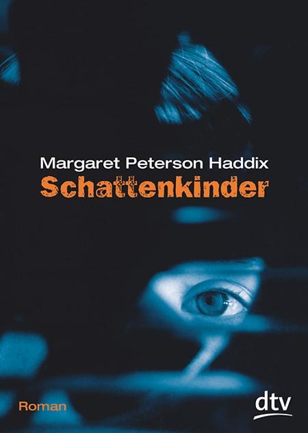 Schattenkinder von Margaret P. Haddix
